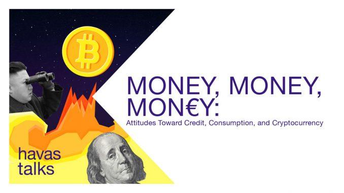 Money, Money, Money: отношение украинцев к кредитам, потреблению и криптовалюте. Тренд-отчет от Havas